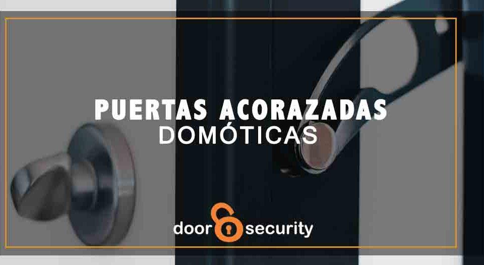 Puertas Acorazadas Domóticas