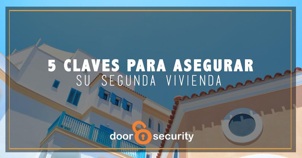 5 claves para asegurar su segunda vivienda
